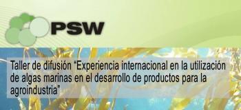 Taller de difusión: Experiencia internacional en la utilización de algas marinas en el desarrollo de productos para la agroindustria.